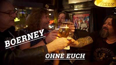 Titelbild Video für den Song 'Ohne Euch'. Deutschrocker Boerney